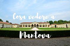 Itinerario studiato a puntino per visitare Mantova in 1 giorno e non perdere neanche una delle sue meravigliose attrazioni. Tante cose da vedere e da fare!