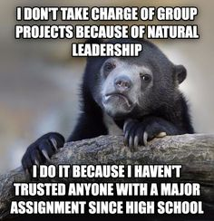 I'm looking at you college freshmen
