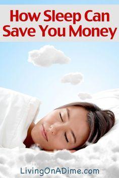 How Sleep Can Save You Money