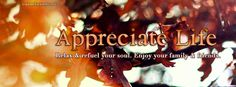Appreciate Life Relax and Reful Your Soul Enjoy Facebook Cover CoverLayout.com