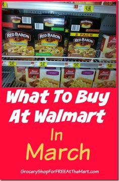 What to Buy at Walmart in March!