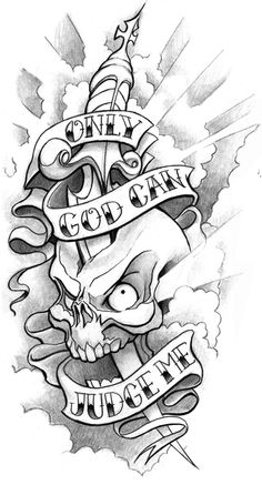 Only God Can Judge Me Skull and Dagger Tattoo Design