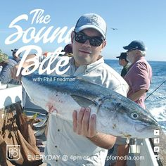 """AUDIO: The Sound Bite for April 10 as fishing busts open – 