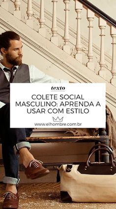 4a98df4edc Colete social masculino  aprenda a usar com estilo