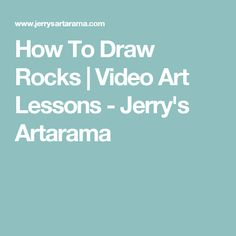 How To Draw Rocks | Video Art Lessons - Jerry's Artarama