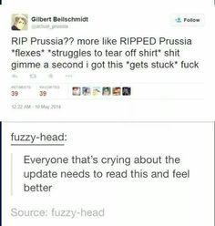 This will make anyone who mourns for Prussia feel better. Trust me,it made me feel better