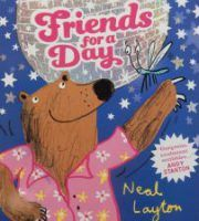 Friends for a Day Neal Layton Hodder Children's Books Oh, oh, this is achingly adorable, a real treasure of a book that is both poignant and joyful by the absolute master of sublime, scribbly artwo…