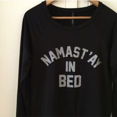 Namast'ay In Bed Crewneck (LAST SMALL!) Restocked!! Namast'ay In Bed sweatshirt. Super cute. Fits true to size. Brand new. Never worn. Limited quantities. Available in S-M-L. Bundle for 10% off. No Paypal. No trades. No offers will be considered unless you use the make me an offer feature.     Please follow  Instagram: BossyJoc3y  Blog: www.bossyjocey.com Sweaters Crew & Scoop Necks