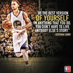Do you don t have to live anybody else s story stephen curry