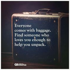 Baggage or Brokenness what does it matter if the heart is sincere.