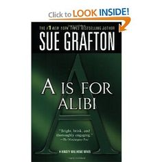 "Love this ""alphabet"" series!  Is written up through the letter ""V"", so if you need a good series to start that will last you a few weeks, this is a good one to start.  Beware, however....was a year and a half between her last two books."