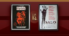 Matchup of the Day: Salò, or the 120 Days of Sodom VS Cannibal Holocaust - http://www.flickchart.com/blog/matchup-of-the-day-salo-or-the-120-days-of-sodom-vs-cannibal-holocaust/