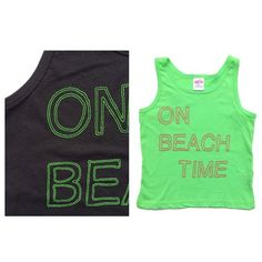 ON BEACH TIME Tank Tops are Live! Go go go Limited Quantities! Sizes 2- 8 Youth // Revamped Lettering For Summer 2015!!