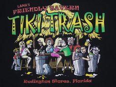 TIKI TRASH Bar T Shirt Men's L Lana's Friendly Tavern Florida #Tiki #Bar