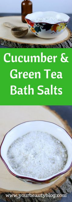 Cucumber and Green Tea Bath Salt Recipe #diybeauty #bathsalts #greentea #cucumber #cucumbergreentea