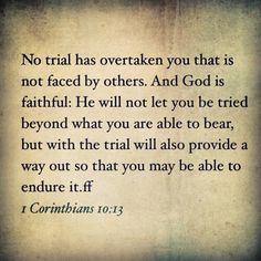 1 Corinthians 10:13   My all-time favorite Bible verse