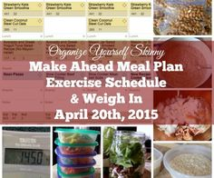 Make ahead meal plan, exercise schedule, and weigh in {April 20th, 2015}