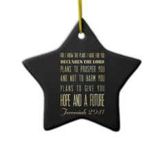 Christian Scriptural Bible Verse - Jeremiah 29:11 Christmas Tree Ornament