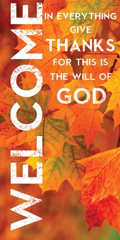 Church Banner - Fall & Thanksgiving - Welcome Thanksgiving Iphone Wallpaper, Cross Wallpaper, Church Bulletin Boards, Thanksgiving Blessings, Falls Church, Church Banners, Jesus On The Cross, Board Ideas