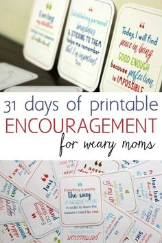 Printable encouragement for the weary mom. 31 days to get rid of your stinking thinking.