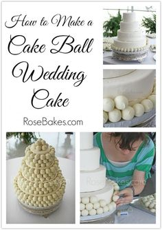How to Make a Cake Ball Wedding Cake | http://rosebakes.com/make-cake-ball-wedding-cake/