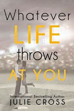 Whatever Life Throws at You by Julie Cross   Publisher: Entangled - Teen   Publication Date: October 7, 2014  