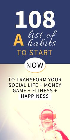 108 habits of happy people to start doing daily. Add the improved habit tracker to your habits planner.