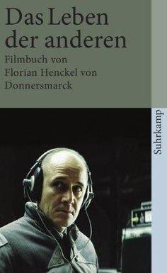 Das Leben der anderen : Filmbuch / Florian Henckel von Donnersmarck, mit Beiträgen von Sebastian Koch, Ulrich Mühe und Manfred Wilke Edición1. Aufl. PublicaciónFrankfurt a.M. : Suhrkamp, 2007