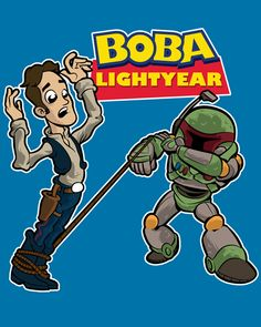 Boba Lightyear by Nik Holmes Pixar Characters, Star Wars Love, Nerd Fashion, A New Hope, To Infinity And Beyond, Disney Star Wars, Toy Story, Nerdy, Geek Stuff
