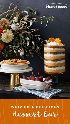 It's not Thanksgiving without pie-- and cake and pudding! Dessert deserves its own special display. Head to HomeGoods to find beautiful bakeware and festive decor to make it the most delicious part of the day.