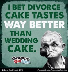 Divorce cake Divorce Humor, Divorce Quotes, Divorce Funny, Divorce Party, Divorce Cakes, Quality Quotes, Boy Bye, Getting Divorced, Retirement Parties
