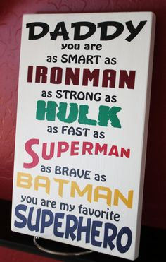 Daddy you are my favorite superhero wood sign. This sign can be customized with other superheros and you can change Daddy to Dad, Papa, Grandpa, Diy Gifts For Dad, Diy Father's Day Gifts, Great Father's Day Gifts, Father's Day Diy, Gifts For Father, Dad Gifts, Fathers Day Quotes, Fathers Day Crafts, Dad Quotes