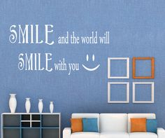Vinyl Wall Decal Sticker Smile Smile Quote #GFoster183 | Stickerbrand wall art decals, wall graphics and wall murals.