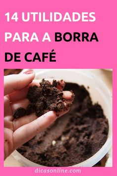 Borra de Café - Como aproveitar e reutilizar Paving Ideas, Spa Day At Home, Going Natural, Food Waste, Ants, Interior Design Living Room, Healthy Life, Food And Drink, Health Fitness