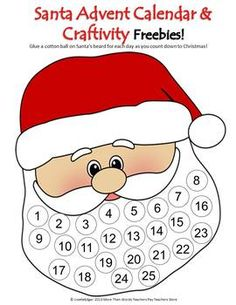 Santa Advent Calendar- Count down to Christmas day by gluing a cottonball to each circle in Santa's beard. includes a version without numbers in both color & BW. Use as a craftivity with cotton balls, white tissue paper or for dot marker fun. Preschool Christmas, Noel Christmas, Christmas Activities, Winter Christmas, Christmas Themes, Holiday Crafts, Holiday Fun, Christmas Bingo, Rudolph Christmas