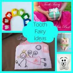 Tooth Fairy Ideas:  lots of free tutorials and printables