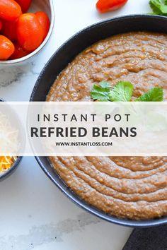 Instant Pot Refried Beans instantloss.com Pressure Cooker Recipes, Pressure Cooking, Mexican Food Recipes, New Recipes, Make Refried Beans, Thing 1, Blender Recipes, Instant Pot, Meal Prep