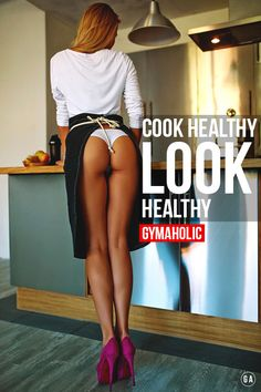 Do you even cook !? Cook healthy, look healthy…