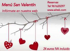 Consulta y Reserva nuestro Menú de San Valentin en http://www.elrek.com/es/943/Menu-San-Valentin/- Te esperamos