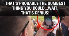 That's Probably The Dumbest Thing You Could…Wait, That's Genius!