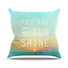 """$33 LOVE Alison Coxon """"You Are My Sunshine"""" Outdoor Throw Pillow from Kess InHouse. Saved to Epic Wishlist. #friend."""