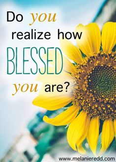 Are you feeling blessed today? Whether we feel like it or not, we are greatly blessed. Find out how as this article shares quotes, verses, and words of life all pertaining to our blessedness in Christ.
