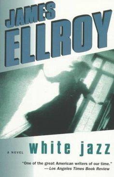 James Ellroy White Jazz