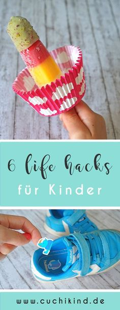 6 ultimative life hacks für Kinder