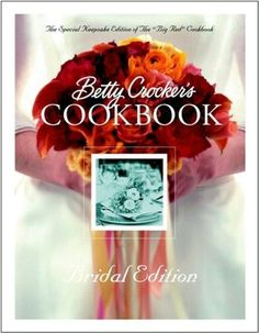 Another of my favorites. Again, a bridal edition.Betty Crocker's Cookbook: Bridal Edition Every home should have this book. It has sections on what utensils you need, common ingredient substitutions, and measurement conversions, as well as wonderful recipes of all kinds.