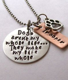 Personalized Dog Quote Necklace for the Dog Lover Valentines Gift