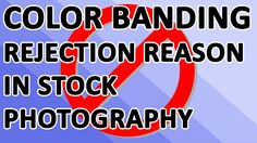 In this video I'm showing you what is color banding, and how to protect from it, so your photo doesn't get rejected on stock photography websites.https://youtu.be/FYXRlg5BLxk
