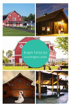 Barn wedding venues in washington state. Numerous venues across the entire state.