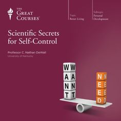 Just like your body & mind. Discipline can be exercised? Scientific Secrets for Self-Control | [The Great Courses] Great course narrated by Professor C Nathan DeWall