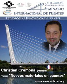 """No te pierdas en marzo de 2016, la ponencia del Ing. Christian Cremona (Francia) sobre """"Nuevos materiales en puentes"""""""
